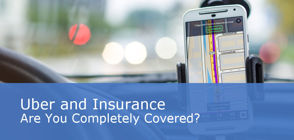 Uber and Insurance - Are you Completely Covered?