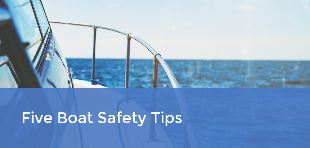 Five Boat Safety Tips
