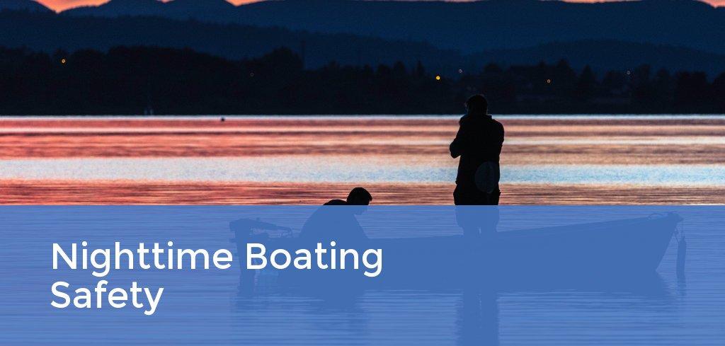 Nighttime Boating Safety
