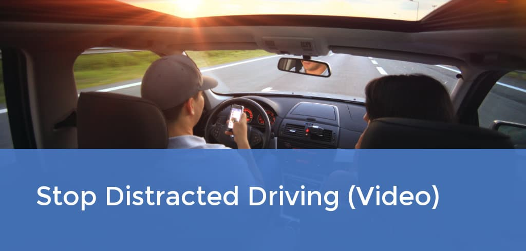 Stop Distracted Driving (Video)