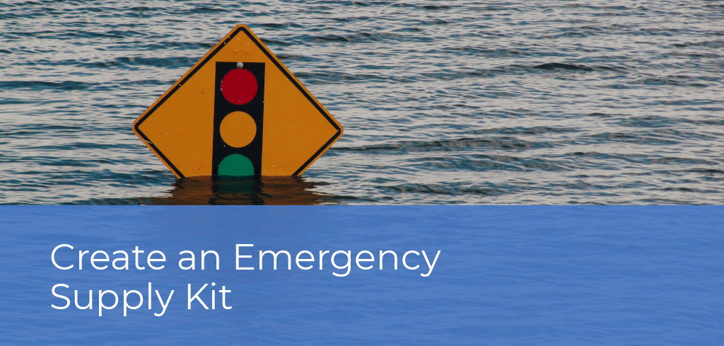 Create an Emergency Supply Kit