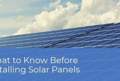 What to know before installing solar panels