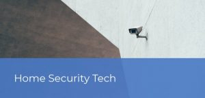 Home Security Tech